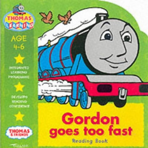 Gordon Goes Too Fast By Betty Root