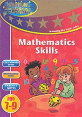 Mathematics Skills: Key Stage 2: 7-9 Years by