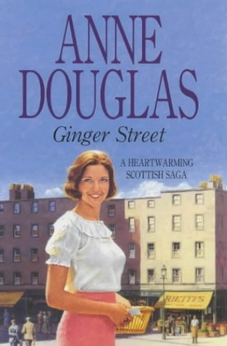 Ginger Street By Anne Douglas