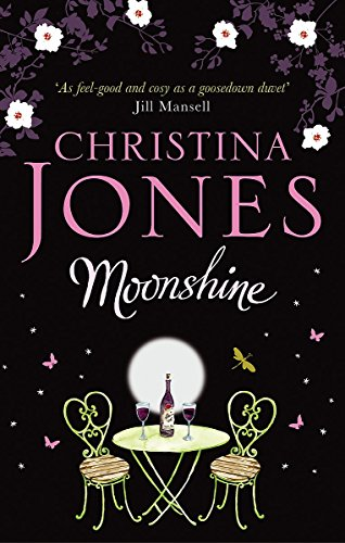 Moonshine: A magical romantic comedy By Christina Jones