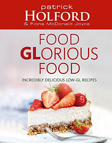 Food GLorious Food By Patrick Holford
