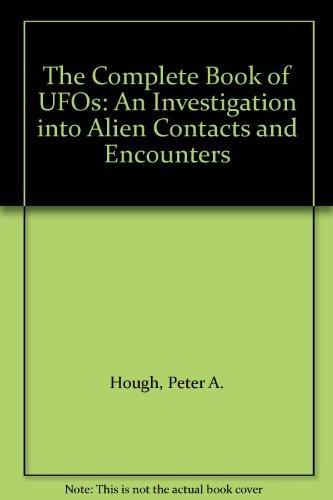 The Complete Book of UFOs By Peter A. Hough