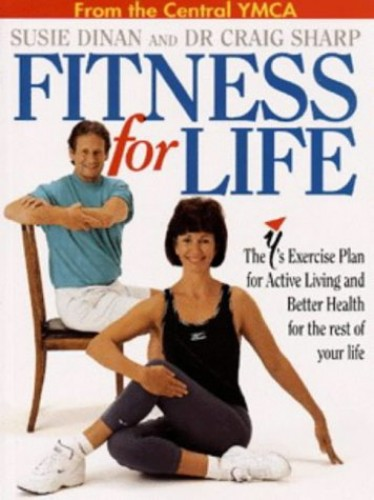 Fitness for Life By Susie Dinan