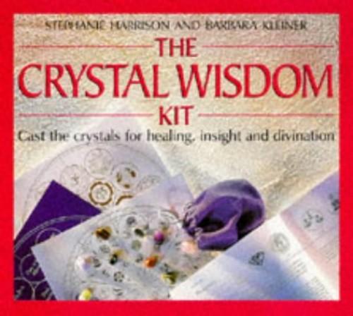 The Crystal Wisdom Kit By Stephanie Harrison