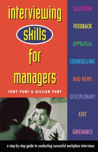 Interviewing Skills For Managers By Tony Pont