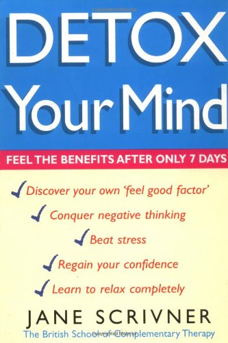 Detox Your Mind By Jane Scrivner