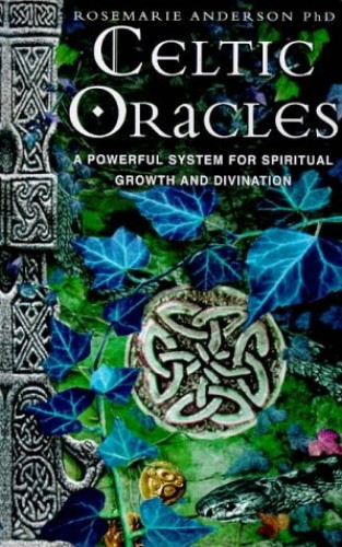 Celtic Oracles By Rosemarie Anderson