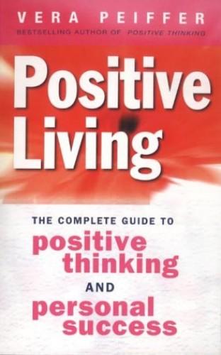 Positive Living By Vera Peiffer