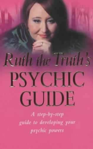 Ruth The Truth's Mystic Guide By Ruth Urquhart