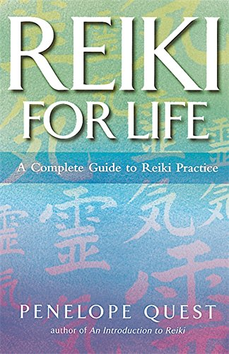 Reiki For Life By Penelope Quest