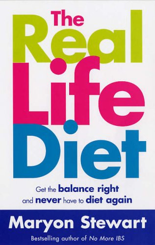 The Real Life Diet By Maryon Stewart