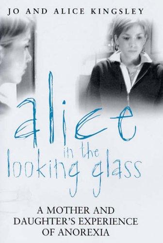 Alice In The Looking Glass By Jo Kingsley