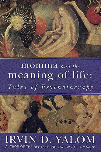 Momma And The Meaning Of Life von Irvin Yalom