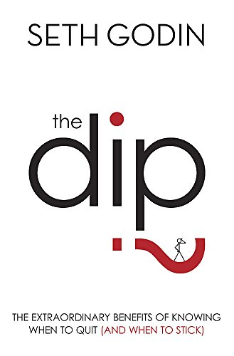 The Dip By Seth Godin