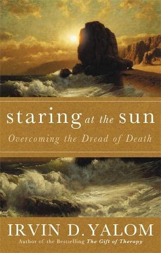 Staring At The Sun von Irvin Yalom