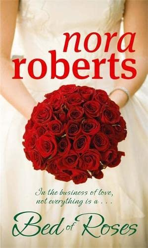 A Bed Of Roses By Nora Roberts