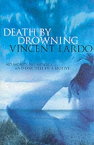 Death By Drowning By Vincent Lardo