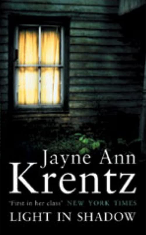 Light In Shadow: Number 1 in series (Whispering Springs) By Jayne Ann Krentz
