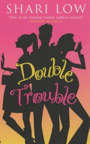 Double Trouble By Shari Low