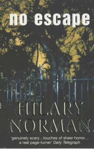 No Escape By Hilary Norman