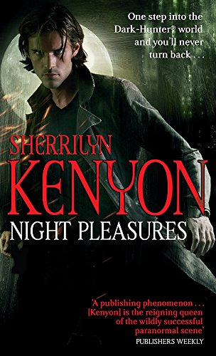 Night Pleasures (The Dark-Hunter World) By Sherrilyn Kenyon