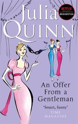 An Offer From A Gentleman: Number 3 in series (Bridgerton Family) By Julia Quinn