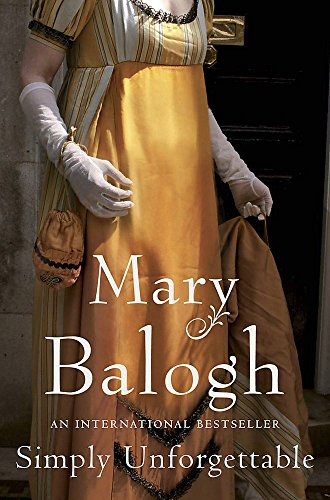 Simply Unforgettable: Number 1 in series By Mary Balogh