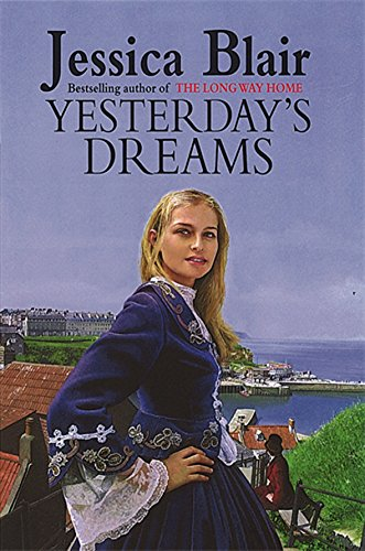 Yesterday's Dreams by Jessica Blair