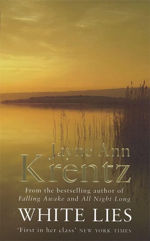 White Lies: Number 2 in series (Arcane Society) By Jayne Ann Krentz