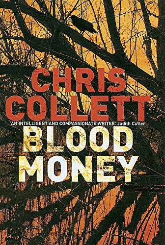 Blood Money By Chris Collett