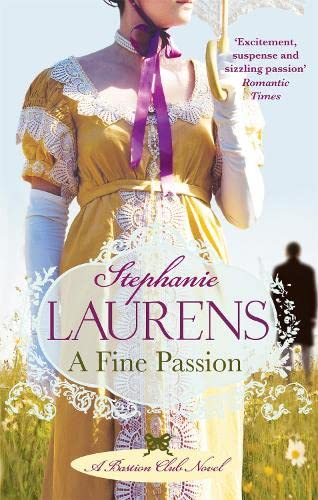 A Fine Passion: Number 4 in series (Bastion Club) By Stephanie Laurens