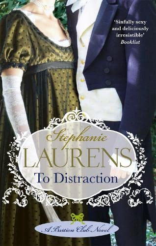 To Distraction: Number 5 in series (Bastion Club) By Stephanie Laurens