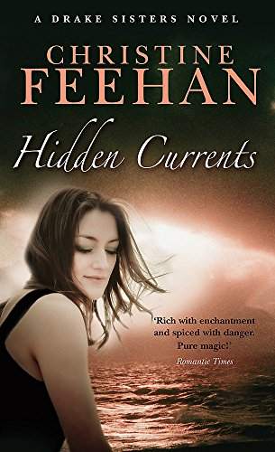 Hidden Currents By Christine Feehan