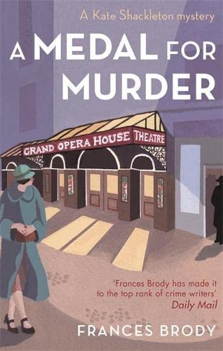 A Medal For Murder: Number 2 in series (Kate Shackleton Mysteries) By Frances Brody