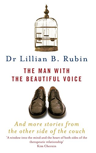 The Man With The Beautiful Voice By Lillian Rubin Used border=
