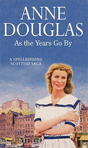 As The Years Go By by Anne Douglas