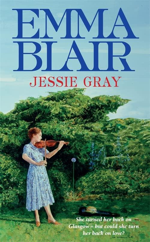 Jessie Gray By Emma Blair
