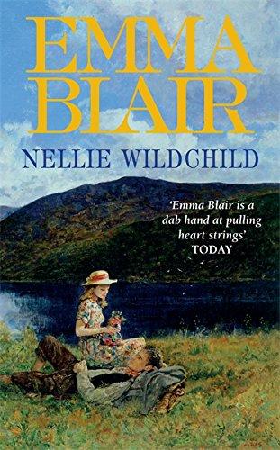 Nellie Wildchild By Emma Blair