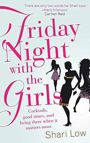 Friday Night With The Girls By Shari Low