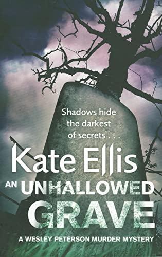 An Unhallowed Grave By Kate Ellis