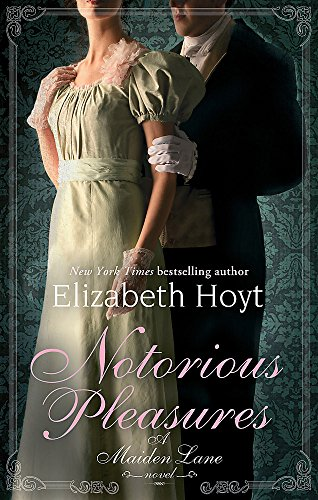 Notorious Pleasures By Elizabeth Hoyt