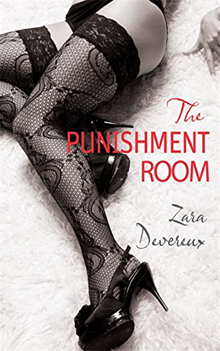 The Punishment Room By Zara Devereux