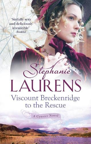 Viscount Breckenridge To The Rescue: Number 1 in series (Cynster Sisters) By Stephanie Laurens