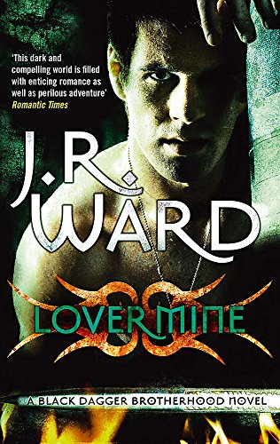 Lover Mine: Number 8 in series (Black Dagger Brotherhood) By J. R. Ward