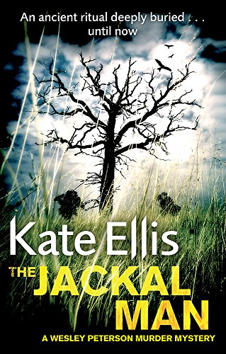 The Jackal Man: A Wesley Peterson Murder Mystery by Kate Ellis