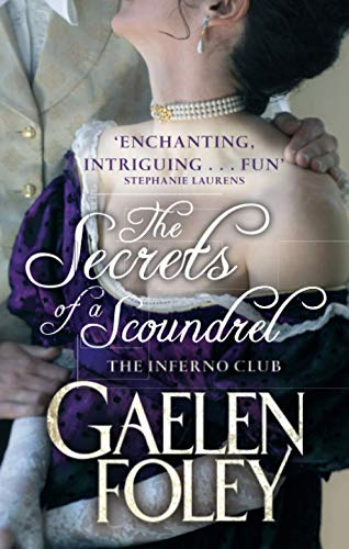 The Secrets of a Scoundrel By Gaelen Foley