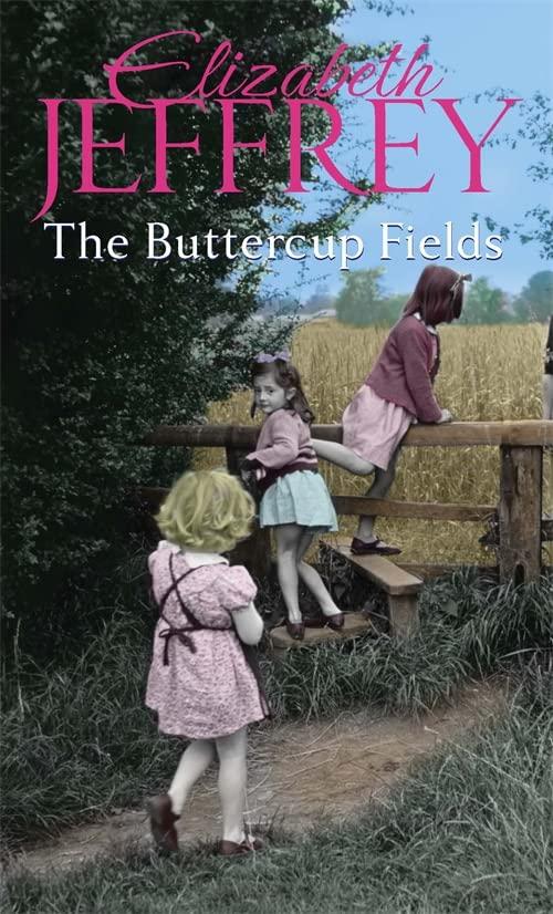 The Buttercup Fields By Elizabeth Jeffrey
