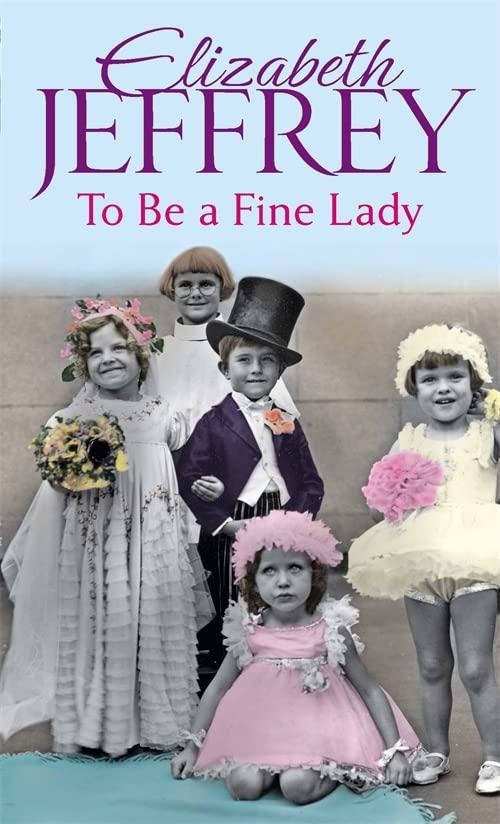 To Be A Fine Lady By Elizabeth Jeffrey