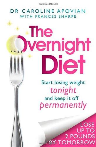 The Overnight Diet By Dr Caroline M. Apovian
