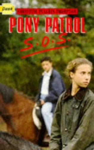 Pony Patrol Sos By Christine Pullein-Thompson